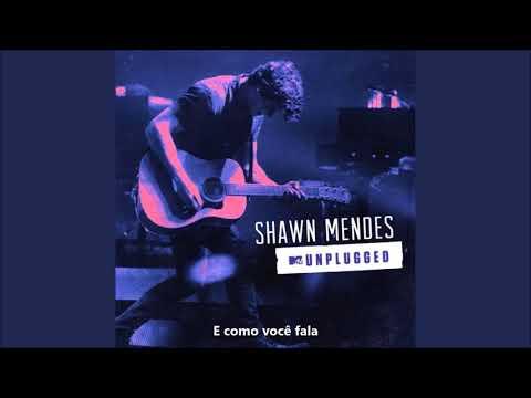 Shawn Mendes - Use Somebody (MTV Unplugged) Legenda PT - BR