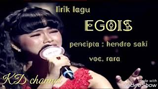 Download Mp3 Egois Rara Lida Lirik Lagu Bahasa
