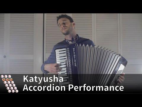Katyusha - Accordion Performance