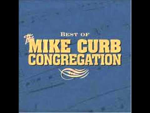 The Mike Curb Congregation  -  DANCE ON, MARIA