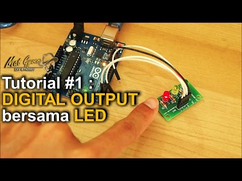 Tutorial #1 : Digital Output bersama LED