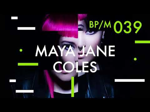 Maya Jane Coles - Beatport Mix 039