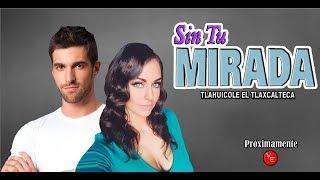 Inicia telenovela Sin Tu Mirada con Claudia Martin y Osvaldo De Leon 2017