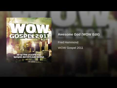 Awesome God (WOW Edit)