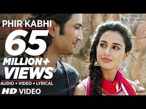 PHIR KABHI Video Song | M.S. DHONI -THE UNTOLD STORY | Arijit Singh | Sushant Singh Disha Patani