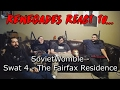 Renegades React to... SovietWomble - The Fairfax Residence - SWAT 4