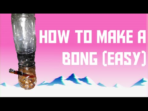 how to make an easy bong