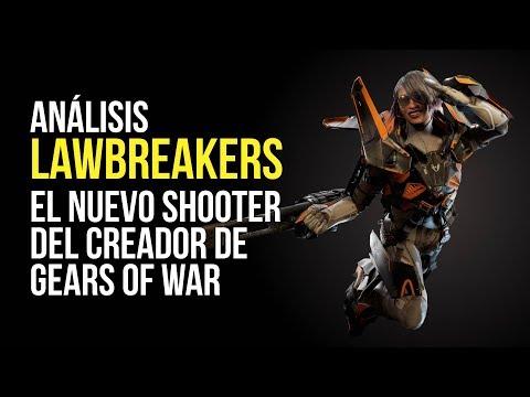 LAWBREAKERS, ANÁLISIS - El nuevo SHOOTER del creador de GEARS OF WAR
