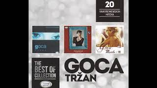 THE BEST OF -  Goca Trzan -  Ako Je Bog Dozvolio- ( Official Audio ) HD