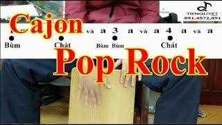 [Hướng Dẫn] Đệm Cajon Điệu Pop Rock