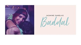 Jasmine Sandlas | Baddal ft. Intense | Music Video (Explicit Version)