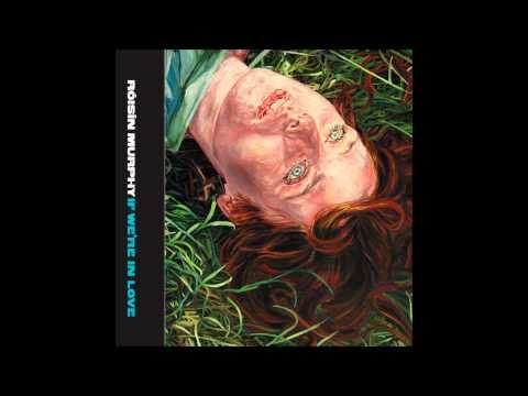 Róisín Murphy - If We're In Love (Matthew Herbert's Lovers Remix)