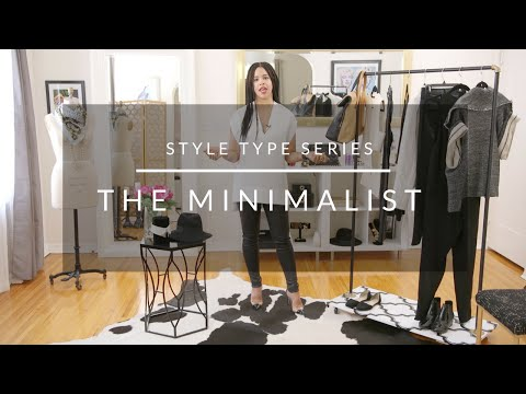Style Type Series: The Minimalist