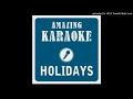 Holidays Radio Edit Karaoke Version Originally Performed By Remady Manu L mp3