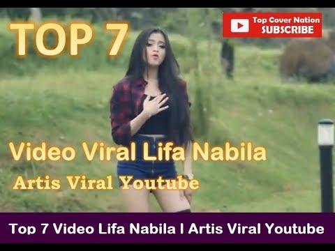 Top 7 Video Viral Lifa Nabila Goyang Wik Wik Artis Viral Youtube