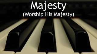 Majesty (Worship His Majesty) - piano instrumental hymn with lyrics