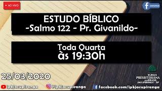 Estudo Bíblico Online Salmos 122/ Pr  Givanildo
