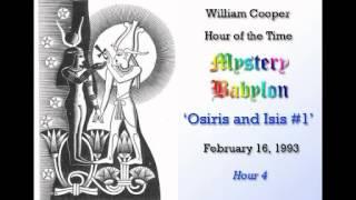 Mystery Babylon Hour 4  Osiris and Isis   Pt #1 02 16 1993 Thumbnail