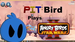 PIT Gaming : PIT Bird plays Angry Birds Star Wars 2!