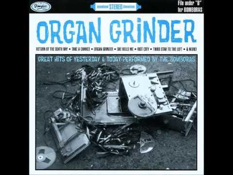 The Bomboras - Organ Grinder (Full Album) [1998 CD Version]