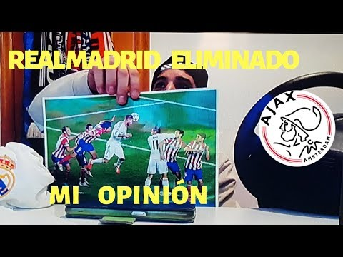 REAL MADRID ELIMINADO DE LA CHAMPIONS | mi OPINION