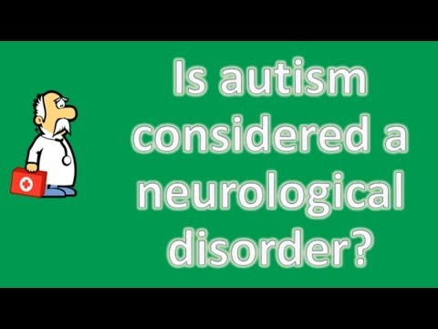 Is autism considered a neurological disorder ? | Better Health Channel