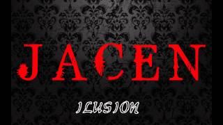 JACEN - Ilusion