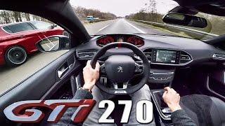 Peugeot 308 GTi ACCELERATION & TOP SPEED Autobahn POV vs GTi 250 by AutoTopNL