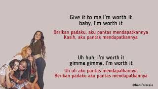 Fifth Harmony - Worth It   Lirik Terjemahan