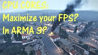CPUCORES + ARMA 3 = Better FPS?
