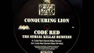 Conquering Lion - Code Red (Serial Killaz Remix)