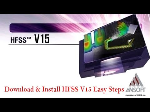 Download and Install HFSS V15 Easy Steps