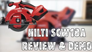 Hilti SCW 18A Circular Saw Review and Demo