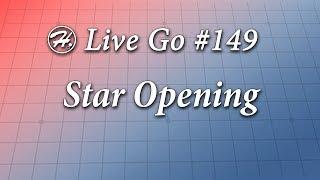 Star Opening - Haylee's Live Go 149