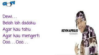 Kevin Indonesian Idol - DEWI Lyrics