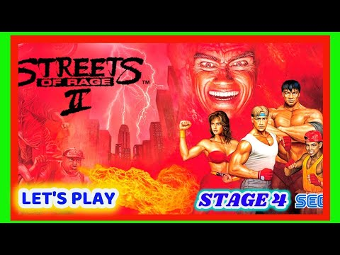 Let's Play Streets Of Rage 2   Stage 4   Axel - Easy - Stadium Area  