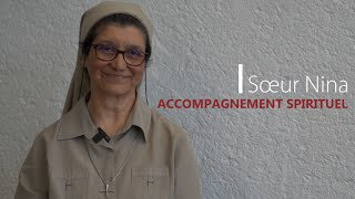 Accompagnement Spirituel : Sœur Nina