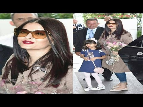 Aishwarya Rai Bachchan Arrives At The Cannes With Aaradhya