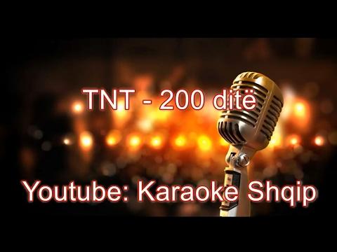 TNT - 200 dite | Karaoke Shqip