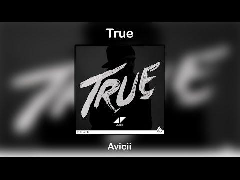 True - Avicii (Full Album) [For Download]