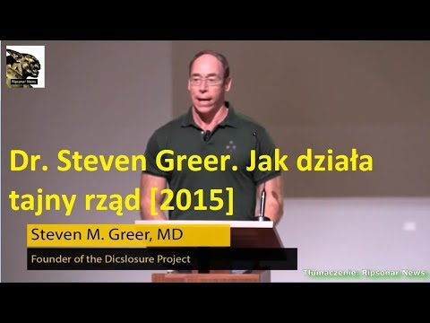 Dr. Steven Greer. Jak działa tajny rząd [2015]