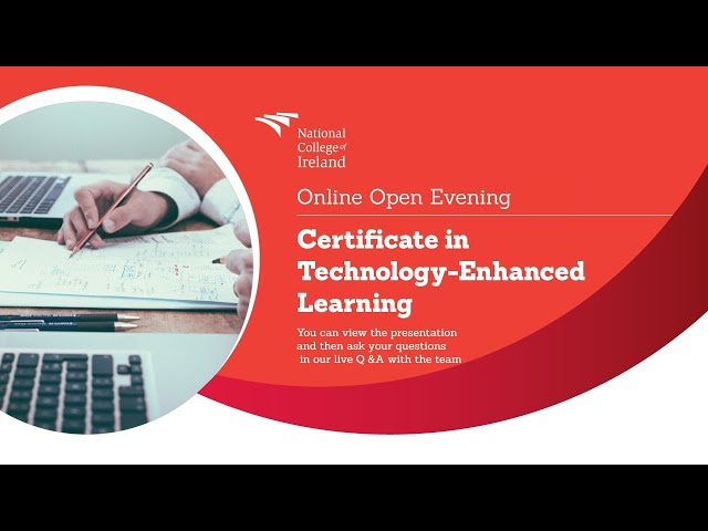 Introduction to Technology-Enhanced Learning at NCI