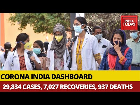 Corona India Dashboard: Total 29,834 Confirmed Cases, 7,027 Recoveries, Death Toll At 937