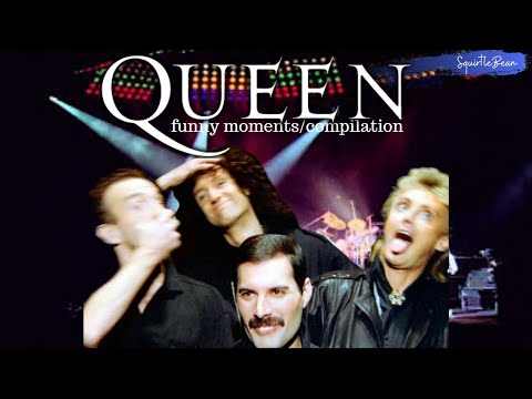 Queen compilation/funny moments