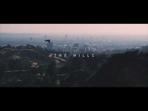 California - The Hills [Directed By Pilot Industries]