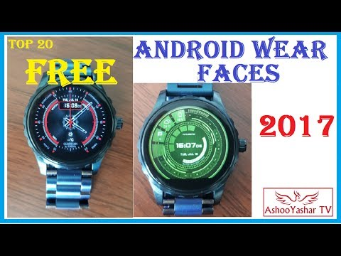 Top 20 FREE Android Wear Watch Faces 2017 - Best Android Wear 2.0 Faces (no Watchmaker, No Facer!)
