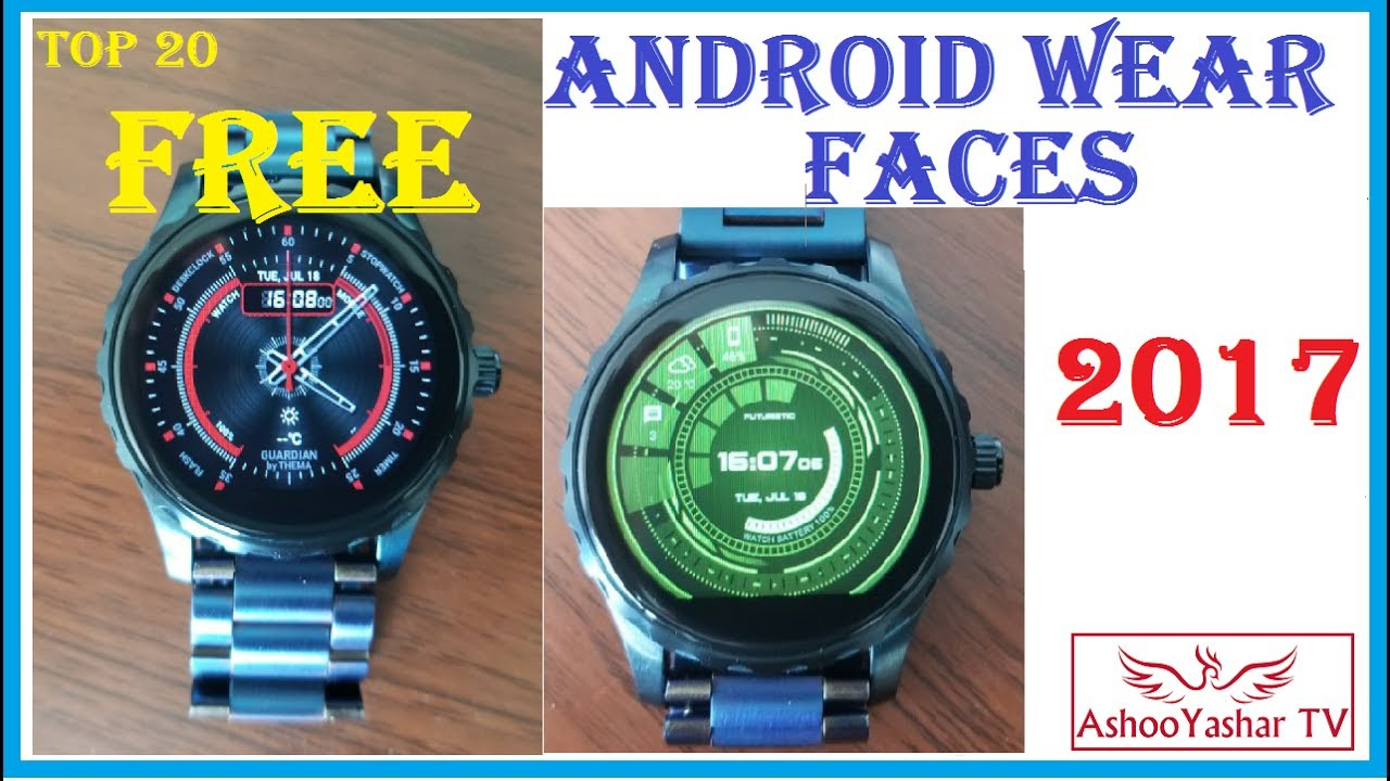 Top 20 FREE Android Wear Watch Faces 2017