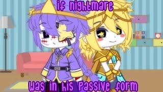 )゚:。( If Nightmare Was In His Passive Form // Sans AUs // Gacha Club )。:゚(