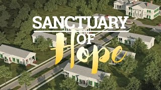 Sanctuary of Hope; The Vision