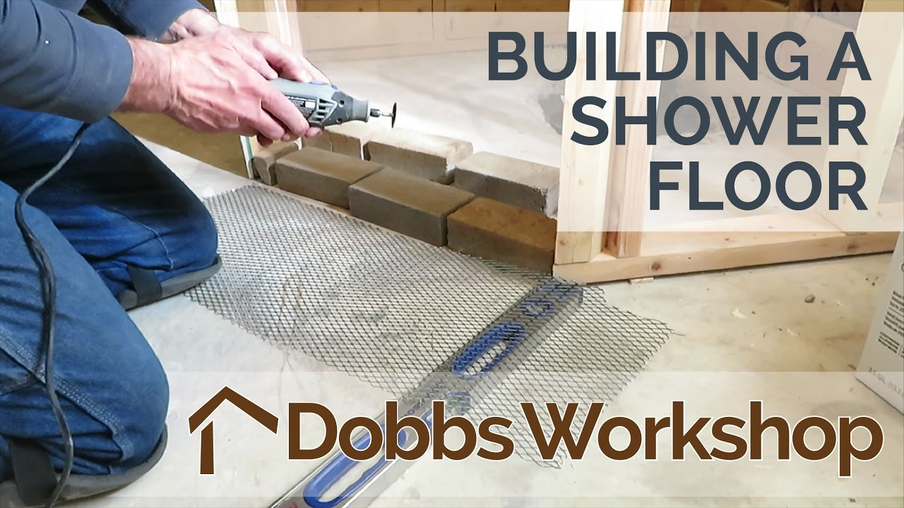 Building A Shower Floor From Scratch